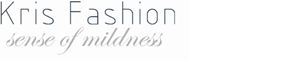 Kris Fashion – sense of mildness